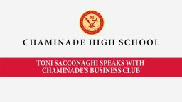 Toni Sacconaghi speaks with Chaminade's Business Club